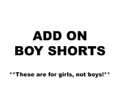 ADD ON BOY SHORTS